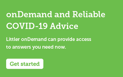 Littler onDemand - COVID-19 Advice
